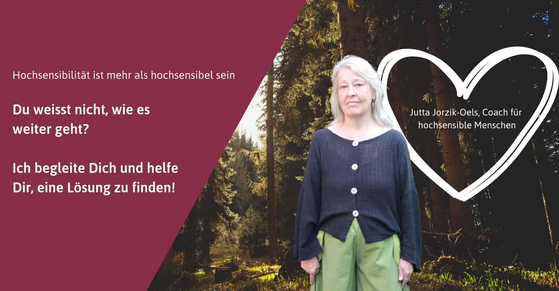 Hauptsache herzbewegt, Jutta Jorzik-Oels, Coach für hochsensible Menschen